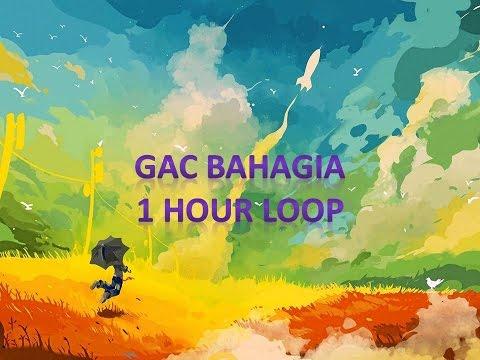Gamaliel Audrey Cantika (GAC) Bahagia 1h loop revisi