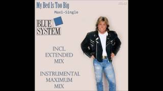 Blue System My Bed Is Too Big Maxi Single