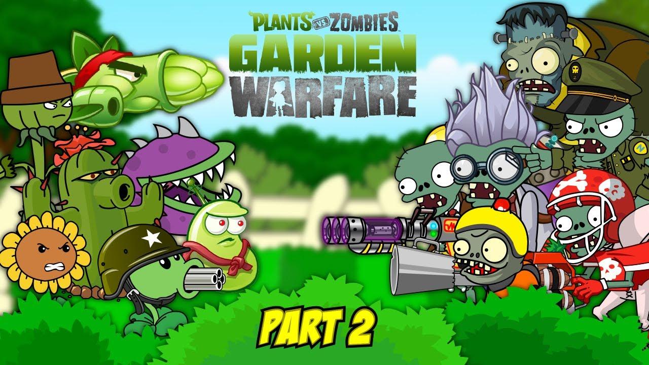 Plants vs Zombies Garden Warfare 2 - Episode 2 - All Plants Vs Zombies!