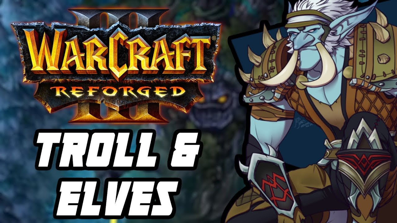 WARCRAFT 3 REFORGED: JOGANDO TROLL & ELVES! | Custom game no Beta do WC3 remaster