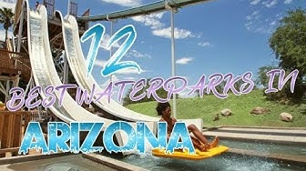Top 12 Waterparks In Arizona