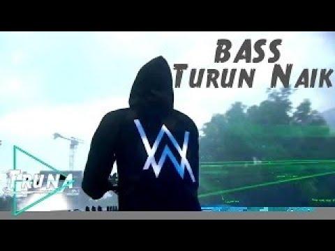 DJ Alan Walker - Turun Naik Oles Trus - Super Bass Electro | Breakbeat Remix 2017 -DJTruna