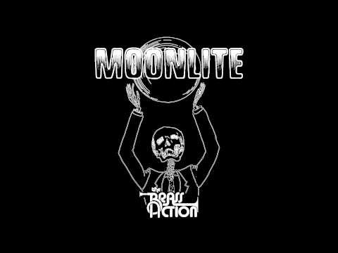 The Brass Action - Moonlite (new single)