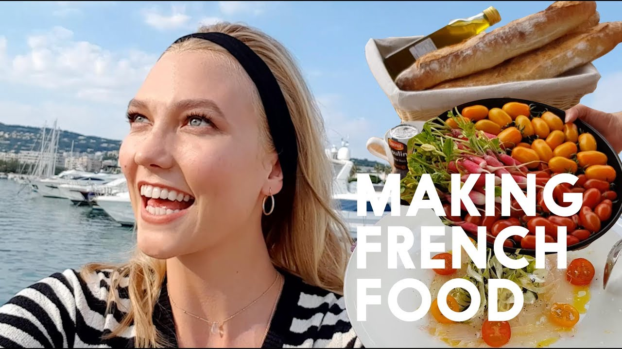 Making French Food On A Yacht Karlie Kloss