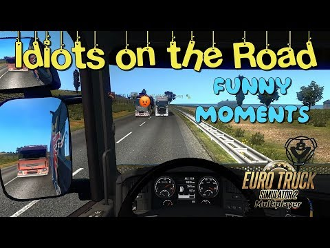 Funny Moments & Idiots On The Road In Euro Truck Simulator 2 & ETS2MP & Дорога Дураков