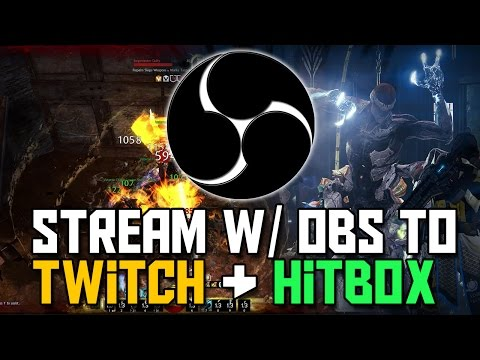 OBS Tutorial - How to Stream to Twitch & Hitbox in HD