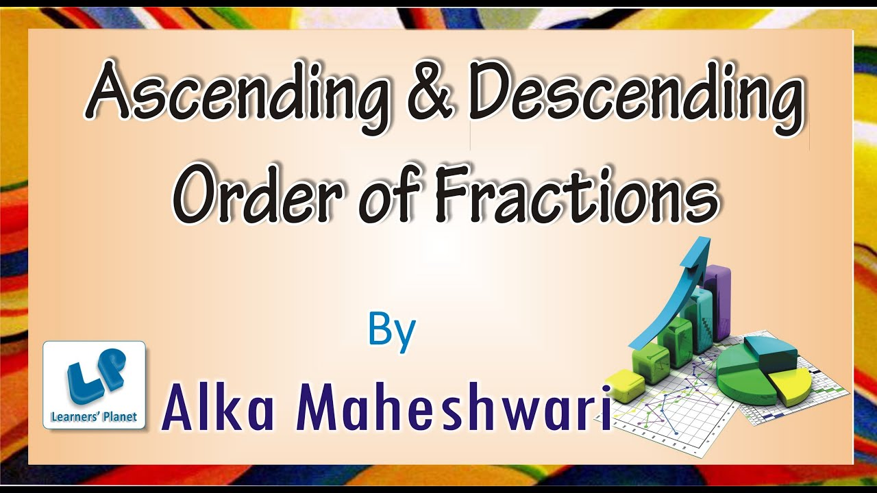 Ascending and Descending Order of fractions for CMAT [ 720 x 1280 Pixel ]