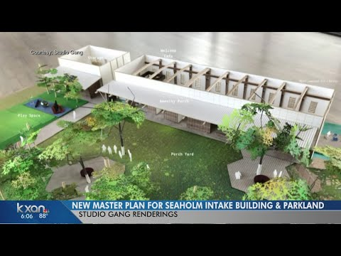New master plan for Seaholm Intake released