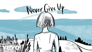 "Sia - Never Give Up (From ""Lion"" Soundtrack) - 2020 Animated Video"