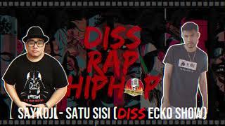 Download Mp3 Saykoji - Satu Sisi  Diss Track  Lagu Diss Hip Hop Rap Indonesia #lagudisslawas