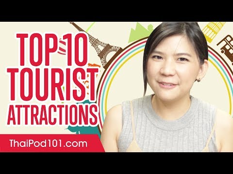 Learn the Top 10 Tourist Attractions in Thailand