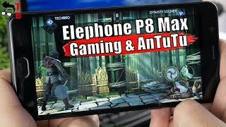 Elephone P8 Max Performance Review: Gaming and Benchmarks