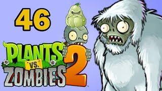 ч.46 Plants vs. Zombies 2 - Pirate Seas - Yeti Event