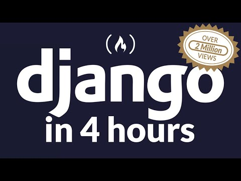 Python Django Web Framework - Full Course for Beginners