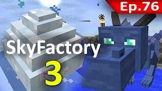 🏭 Minecraft: Sky Factory 3 - เลี้ยงมังกรทุกชนิด #76