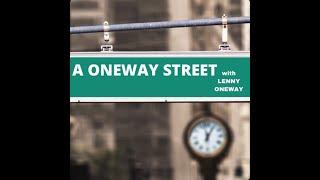 A OneWay Street  Ep 1 Intro