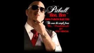 PITBULL BON BON-(( we no speak americano )) FUSION ELECTRO REMIX By DVj venom.mpg