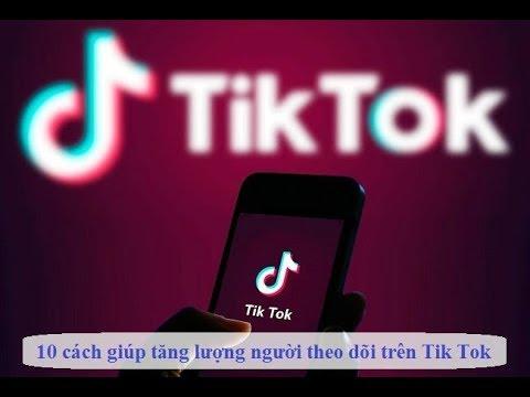 Hướng Dẫn Tăng Follow Tiktok, View Tiktok, Like Tiktok, Comment Tiktok, Share Tiktok Max Bá 2020