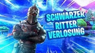 *NOW* BLACK RITTER FORTNITE ACCOUNT VERLOSUNG! RESOLUTION TODAY 8 PM! FORTNITE LIVE ENGLISH