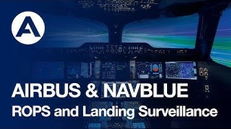 AIRBUS and NAVBLUE : ROPS & Landing Surveillance