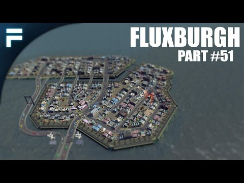 "Cities Skylines - Fluxburgh [PART 51] ""Offshore Industrial Complex"""