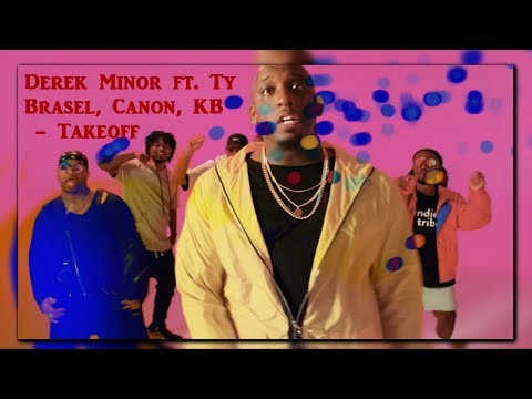 Derek Minor ft. Ty Brasel, Canon, KB - Takeoff  (Official Video) *REACTION*
