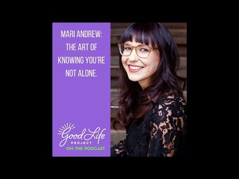 Mari Andrew: The Art of Knowing You're Not Alone.