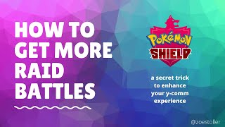 How To Get More Raid Battles In Pokemon Sword + Shield | Zoe Stoller