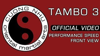 Cuong Nhu Tambo 3 - Official Kata - Performance Speed - Front View