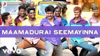 Rajinimurugan - Maamadurai Seemayinna Lyric | D. Imman