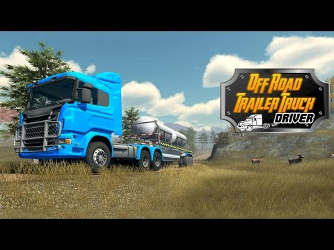 Off Road Trailer Truck Driver (by Zing Mine Games Craft) Android Gameplay [HD]