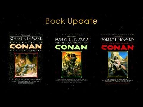 Conan - The Complete Original Robert E. Howard Stories from Del Rey Book Update