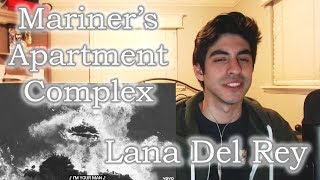 Baixar Mariners Apartment Complex - Lana Del Rey [REACTION]