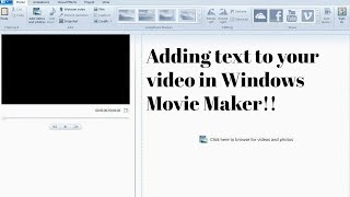 Adding text on the screen in Windows Movie Maker!!