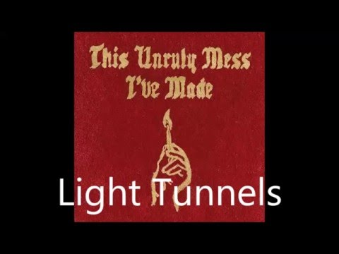 Macklemore & Ryan Lewis - Light Tunnels (feat. Mike Slap) LYRICS
