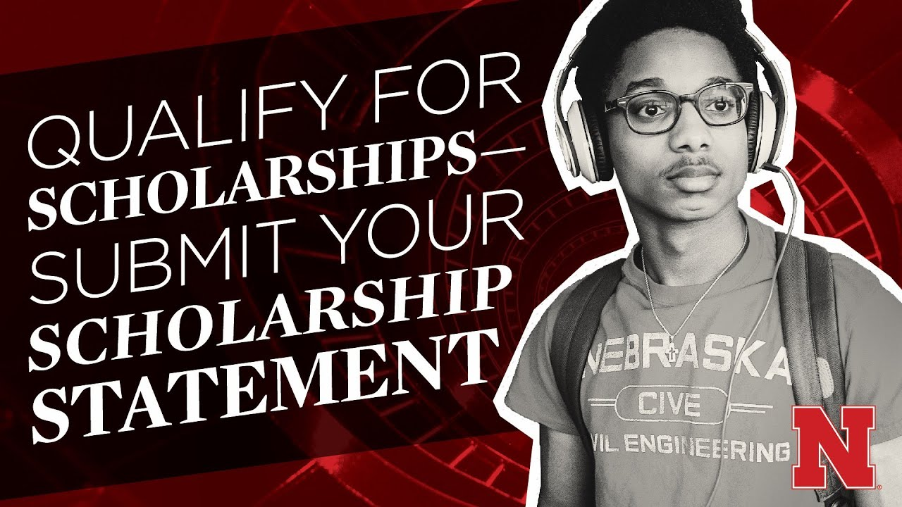 Qualify For Scholarship Submit Your Statement Youtube University Of Nebraska Lincoln Personal