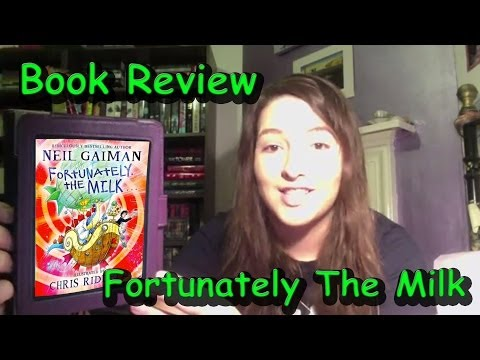 Fortunately The Milk... by Neil Gaiman (book review)