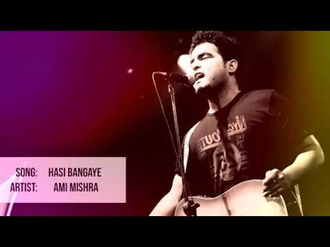 Hasi Bangaye | Ami Mishra Unplugged Version.