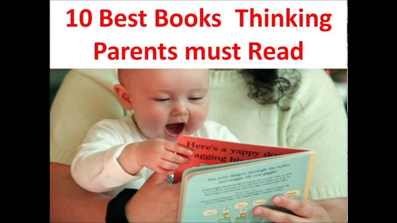 10 Best Parenting Books For Thinking Parents Youtube