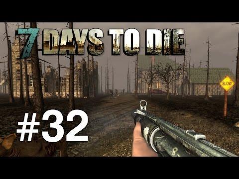 7 Days to Die | Episodul 32