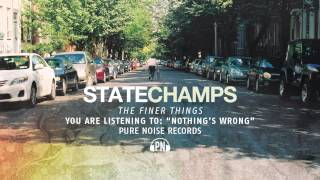 Watch State Champs Nothings Wrong video
