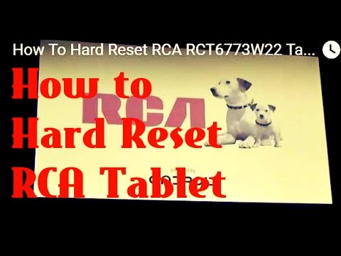 How To Hard Reset RCA RCT6773W22 Tablet: Tablet Repairs by Femitech Femitech