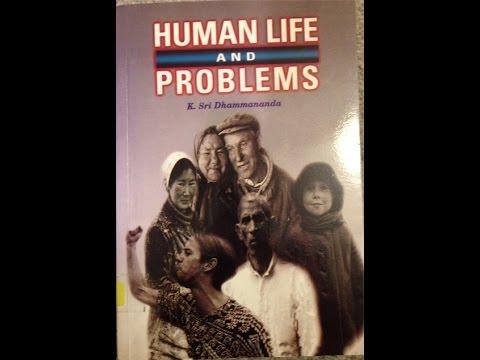 Human Life and Problems   Venerable K  Sri Dhammananda 3