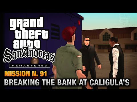 GTA San Andreas Remastered - Mission #91 - Breaking the Bank at Caligula's (Xbox 360 / PS3)