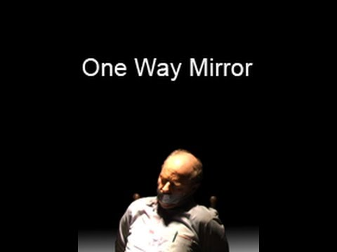 One Way Mirror