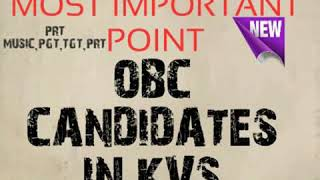 Most Important for obc candidates kvs