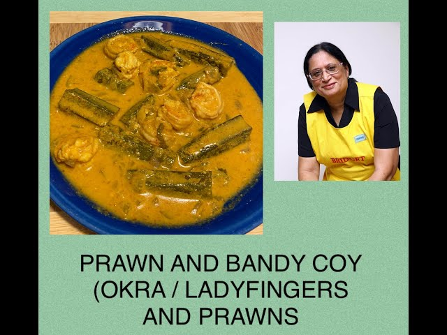 ANGLO-INDIAN PRAWN AND BANDY COY / ANGLO-INDIANPRAWN AND LADY FINGER CURRY / PRAWN AND OKRA CURRY