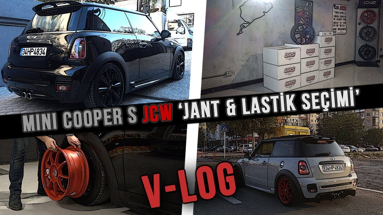 Mini Cooper S Jcw Jant Lastik Seçimi V Log Youtube