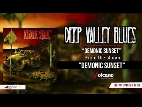 Deep Valley Blues - Demonic Sunset [OFFICIAL AUDIO]