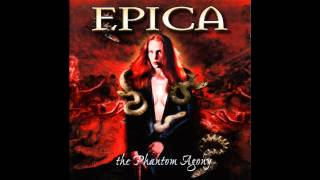 Epica ~ Cry For The Moon (The Embrace That Smothers - Part IV) ~ The Phantom Agony [03]